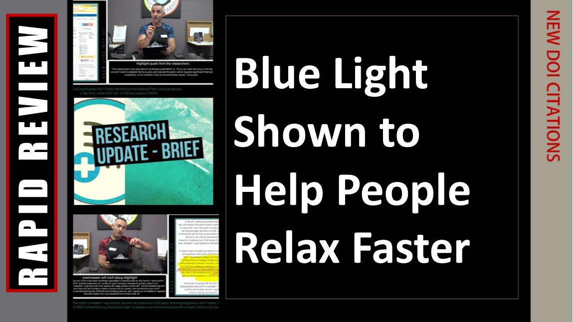 Blue Light shown to help people relax faster aftertrauma