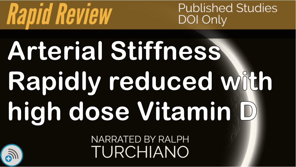 Arterial Stiffness Rapidly reduced with high dose VitaminD