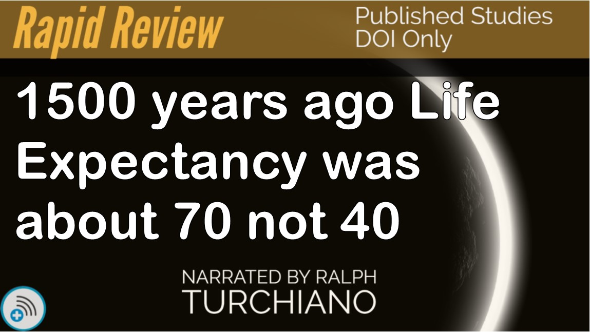 Life Expectancy was 70 not 40 1,500 yearsago
