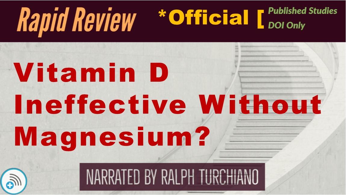 Low magnesium levels make vitamin Dineffective