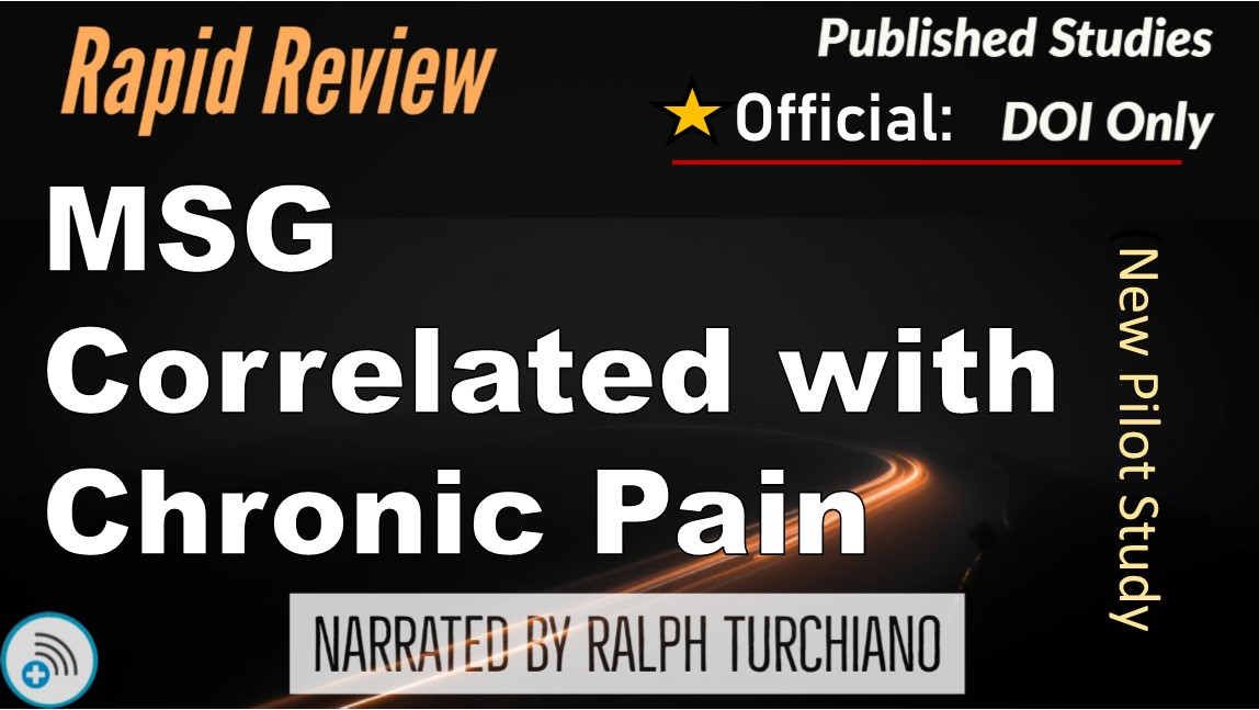 MSG Correlated with Chronic Pain