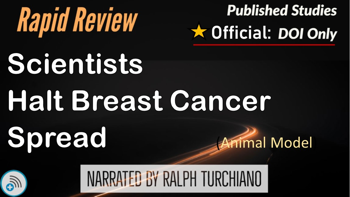 Scientists halt breast cancer spread