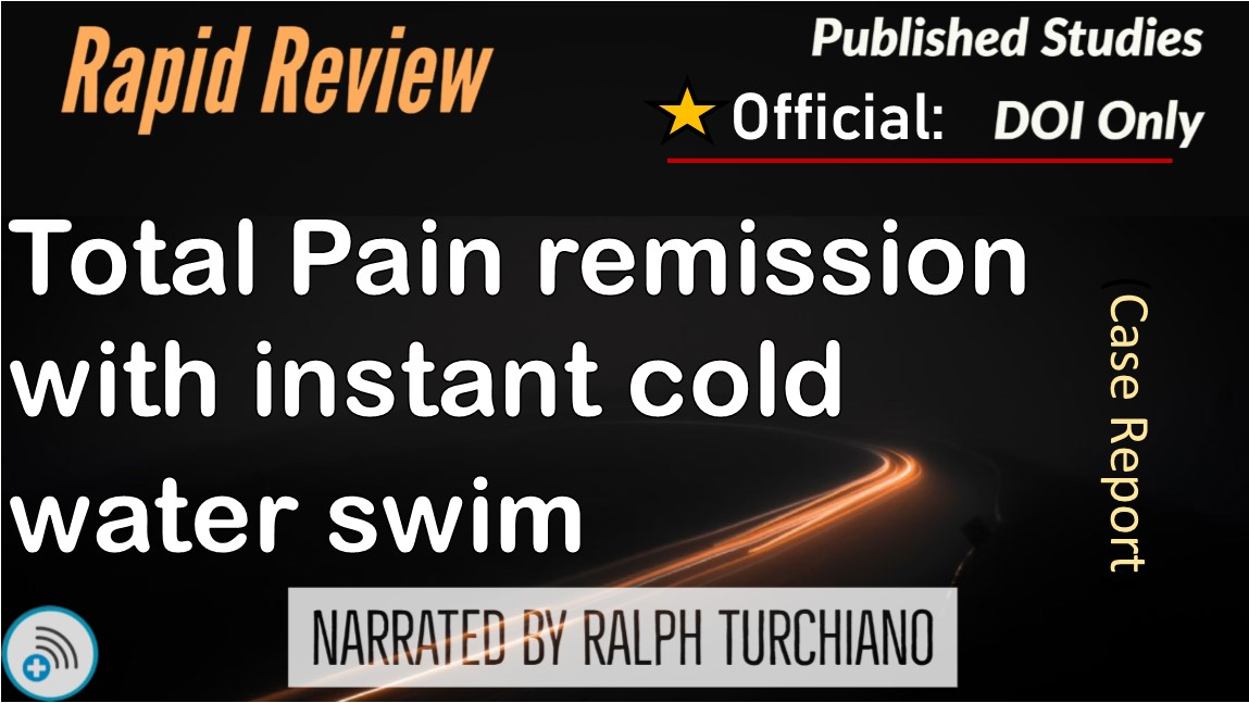 Total Pain Remission with Cold Open Water Swim