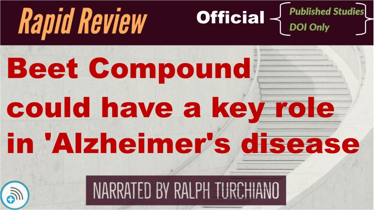 Beet Compound could have a key role in 'Alzheimer's disease