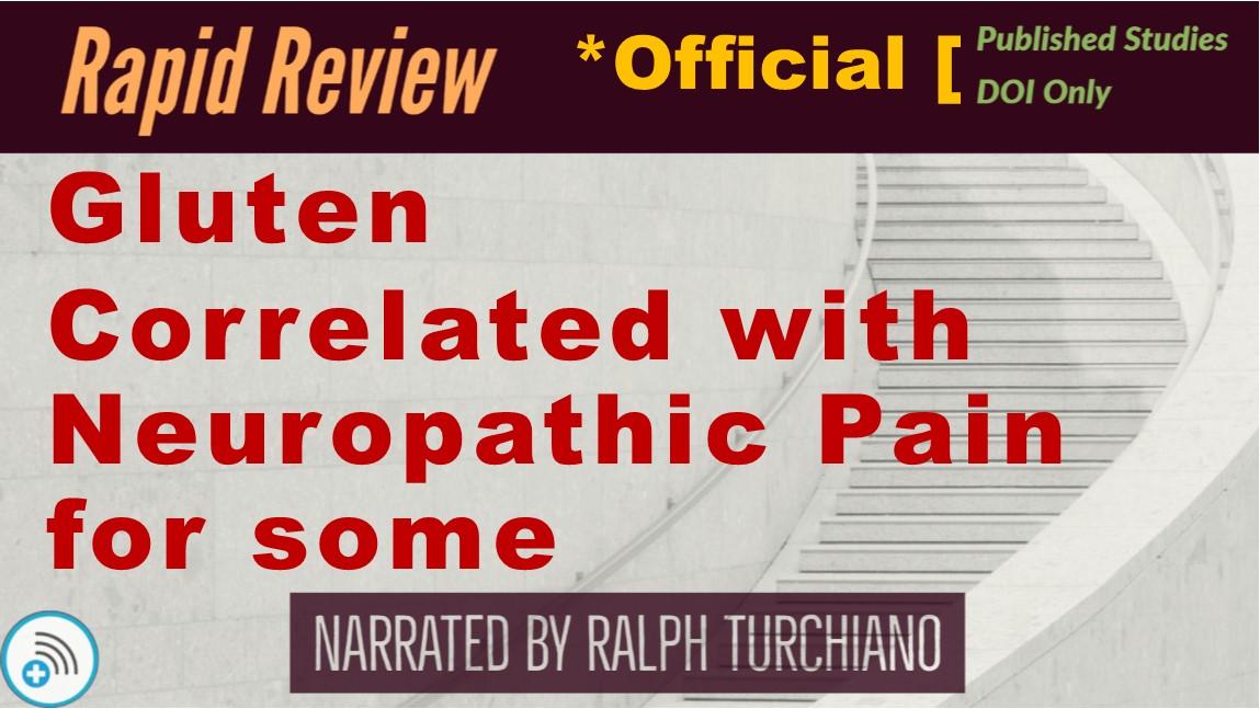 Gluten Correlated with NeuropathicPain